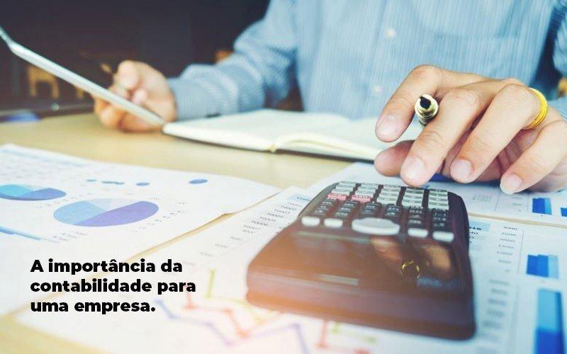 A Importancia Da Contabilidade Para Uma Empresa 1 Blog Parecer Contabilidade - Contabilidade na Bahia - BA | Grupo Orcoma