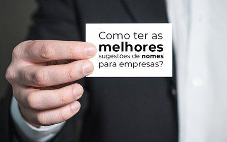 Como Ter As Melhores Sugestoes De Nomes Para Empresas Blog Wrocha Contabilidade - Contabilidade na Bahia - BA   Grupo Orcoma