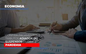 Confira Pagamentos E Tributos Adiados Ou Suspensos Durante A Pandemia - Contabilidade na Bahia - BA | Grupo Orcoma