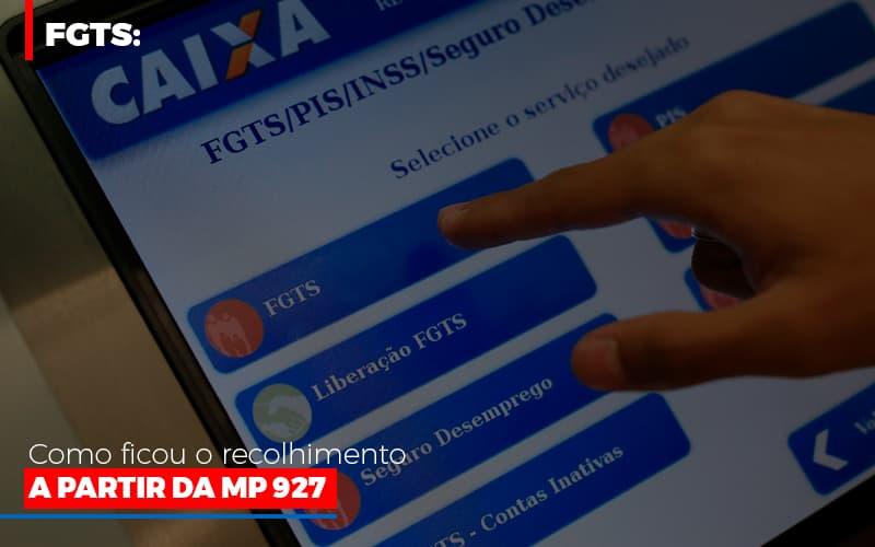 Fgts Como Ficou O Recolhimento A Partir Da Mp 927 - Contabilidade na Bahia - BA | Grupo Orcoma