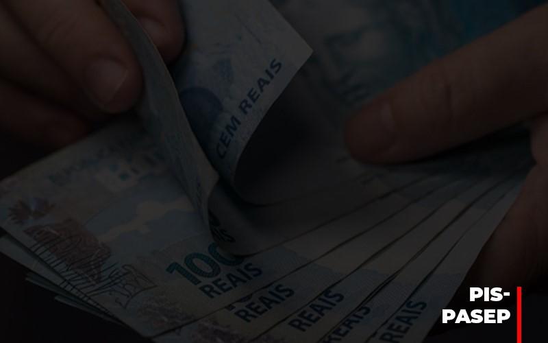 Fim Do Fundo Pis Pasep Nao Acaba Com O Abono Salarial Do Pis Pasep - Contabilidade na Bahia - BA | Grupo Orcoma