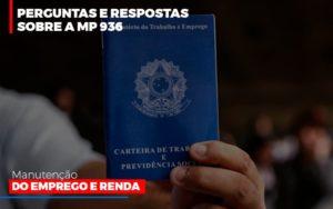 Perguntas E Respostas Sobre A Mp 936 Manutencao Do Emprego E Renda - Contabilidade na Bahia - BA | Grupo Orcoma
