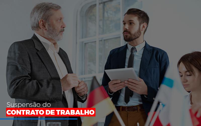 Suspensao De Contrato De Trabalho - Contabilidade na Bahia - BA   Grupo Orcoma