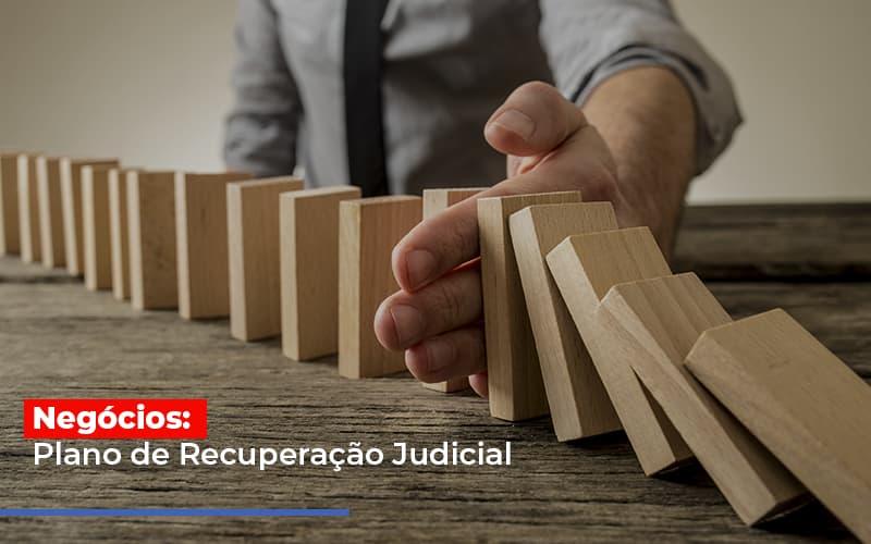 Negocios Plano De Recuperacao Judicial - Contabilidade na Bahia - BA | Grupo Orcoma