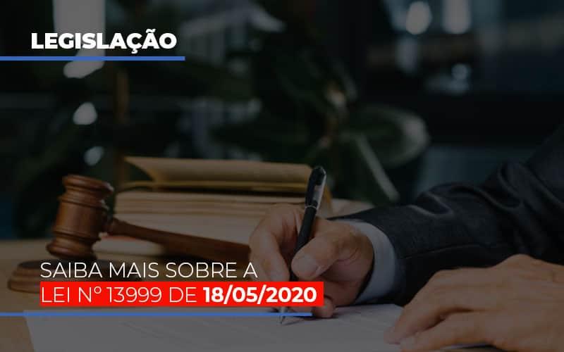 Lei N 13999 De 18 05 2020 - Contabilidade na Bahia - BA | Grupo Orcoma