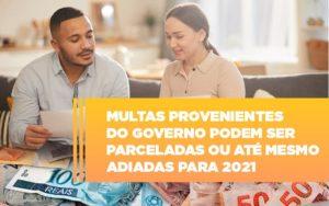 Vai Um Pouco De Folego Multas Do Governo Podem Ser Parceladas - Contabilidade na Bahia - BA | Grupo Orcoma