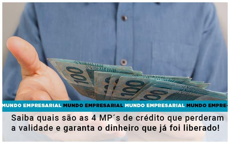Saiba Quais Sao As 4 Mps De Credito Que Perderam A Validade E Garanta O Dinheiro Que Ja Foi Liberado - Contabilidade na Bahia - BA | Grupo Orcoma